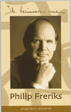 Ik herinner me ... - Philip Freriks (ISBN 9789054291657)