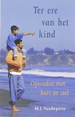 Ter ere van het kind - M.J. Vandepitte (ISBN 9789020202304)