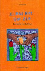 Jij mag niet lief zijn - H. Rots (ISBN 9789031342471)