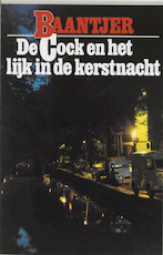 De Cock en het lijk in de kerstnacht - A.C. Baantjer, Appie Baantjer (ISBN 9789026101076)