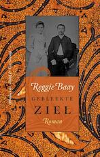 Gebleekte ziel - Reggie Baay (ISBN 9789025369378)