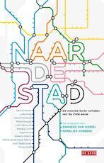 Naar de stad (ISBN 9789044520231)
