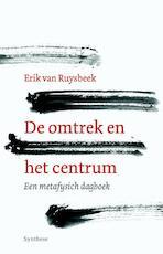 De omtrek en het centrum - Erik Van Ruysbeek (ISBN 9789062711048)