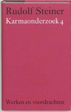 Karmaonderzoek 4 - Rudolf Steiner