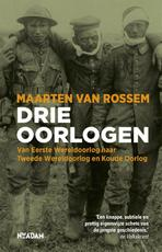 Drie oorlogen - Maarten van Rossem (ISBN 9789046817087)
