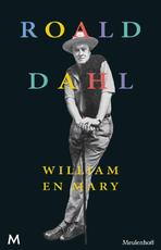 William en Mary - Roald Dahl (ISBN 9789460238086)