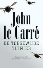 De toegewijde tuinier - John Le Carre (ISBN 9789021809496)