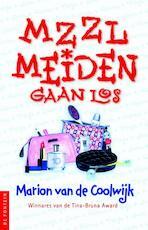 MZZLmeiden gaan los - Marion van de Coolwijk (ISBN 9789026134159)