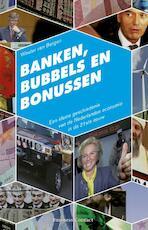 Banken, bubbels en bonussen - Wouter van Bergen (ISBN 9789047004271)