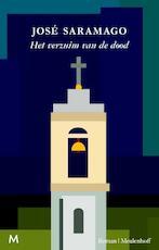Het verzuim van de dood - Jose Saramago (ISBN 9789460230967)