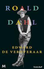 Edward de veroveraar - Roald Dahl