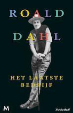 Het laatste bedrijf - Roald Dahl