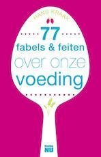 77 Fabels en feiten over onze voeding - Hans Kraak (ISBN 9789088030482)