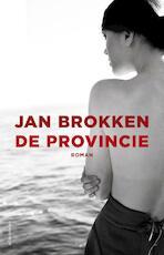 De provincie - Jan Brokken