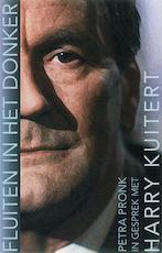 Fluiten in het donker / druk 1 - Petra Pronk (ISBN 9789025970123)