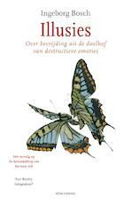 Illusies - Ingeborg Bosch (ISBN 9789020449815)