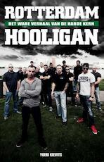 Rotterdam Hooligan - Yoeri Kievits (ISBN 9789089752499)