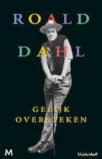 Gelijk oversteken - Roald Dahl