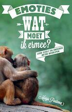 Emoties, wat moet ik ermee? - Marja Postema (ISBN 9789045315553)