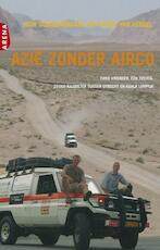Azie zonder airco - Hein Schouwenaars (ISBN 9789460231032)