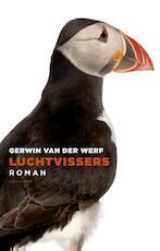 Luchtvissers - Gerwin van der Werf (ISBN 9789025441982)