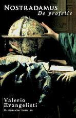 Nostradamus: de profetie - Valerio Evangelisti (ISBN 9789049500863)