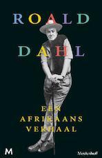 Een Afrikaans verhaal - Roald Dahl