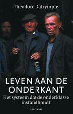 Leven aan de onderkant - Theodore Dalrymple (ISBN 9789000320295)
