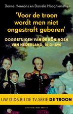 Voor de troon wordt men niet ongestraft geboren - Dorine Hermans (ISBN 9789035135987)