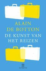 De kunst van het reizen - Alain de Botton (ISBN 9789046704448)