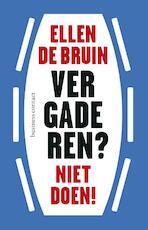 Vergaderen? Niet doen! - Ellen de Bruin (ISBN 9789047007715)