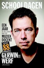 Schooldagen - Gerwin van der Werf (ISBN 9789045027326)