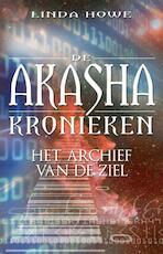 De Akasha-kronieken - Linda Howe (ISBN 9789020209112)
