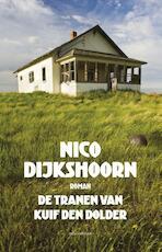 De tranen van Kuif den Dolder - Nico Dijkshoorn