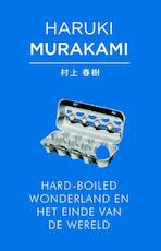 Hard-boiled wonderland en het einde van de wereld - Haruki Murakami (ISBN 9789025442583)