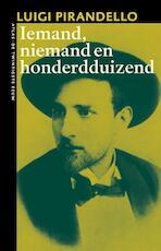 Iemand, niemand, honderdduizend - Luigi Pirandello (ISBN 9789045020686)
