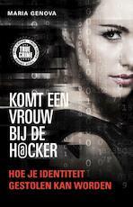Komt een vrouw bij de hacker - Maria Genova (ISBN 9789089750006)
