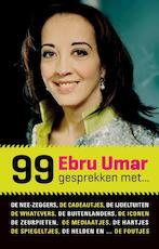 99 gesprekken met... - Ebru Umar (ISBN 9789089752864)
