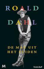 De man uit het zuiden - Roald Dahl