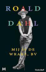 Mij is de wrake,bv - Roald Dahl