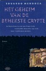Het geheim van de behekste crypte - Eduardo Mendoza, Francine Mendelaar (ISBN 9789069740201)