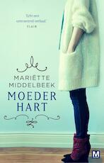Moederhart - Mariette Middelbeek, Mariëtte Middelbeek (ISBN 9789460682568)