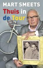Thuis in de Tour - Mart Smeets (ISBN 9789462970007)
