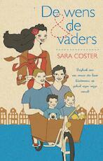 De wens en de vaders - Sara Coster (ISBN 9789020411751)