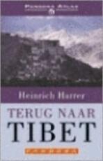 Terugkeer naar Tibet - Heinrich Harrer, J.M.A.G. Hendriks (ISBN 9789064100468)