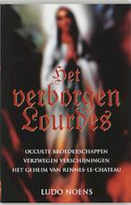 Het verborgen Lourdes - Ludo Noens (ISBN 9789038916873)