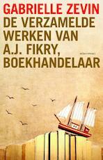 De verzamelde werken van A.J. Fikry - Gabrielle Zevin (ISBN 9789025446666)