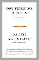 Ons feilbare denken - Daniel Kahneman (ISBN 9789047009009)