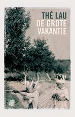 De grote vakantie - Thé Lau (ISBN 9789048830091)