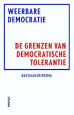 Weerbare democratie - Bastiaan Rijpkema (ISBN 9789046820056)